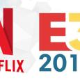 Netflix E3 videogames