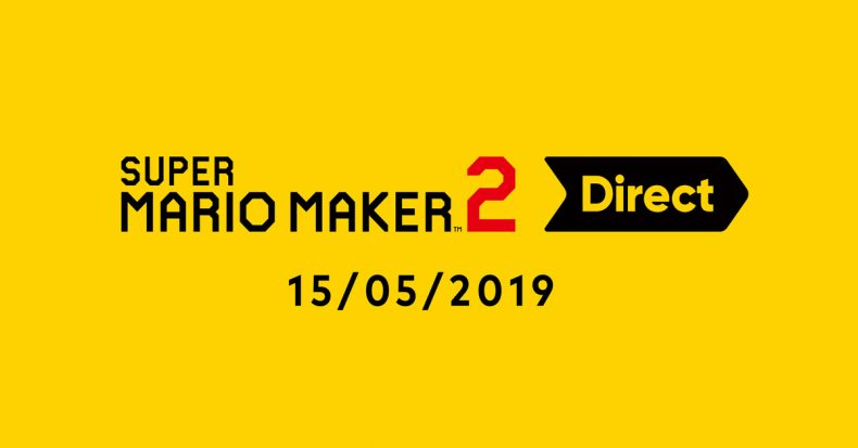 Nintendo Direct Super Mario Maker 2