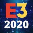 E3 2020 changes