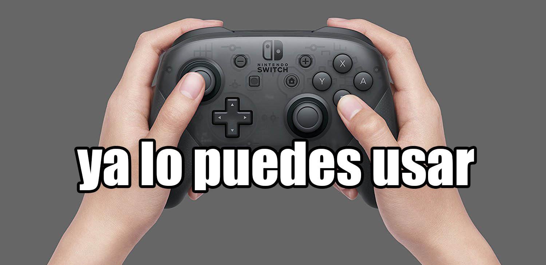 El Nintendo Switch Pro controller ya puede ser usado en STEAM