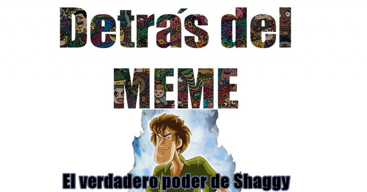 Detrás del MEME: El verdadero poder de Shaggy.