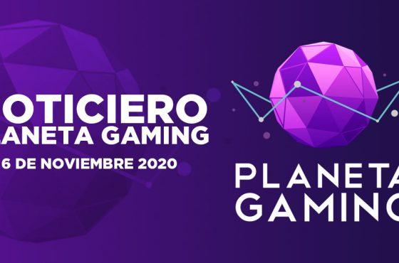 Noticiero Planeta Gaming – 6 de noviembre
