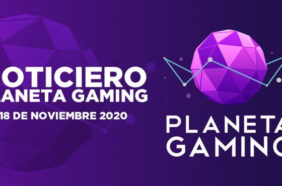 Noticiero Planeta Gaming – 18 de noviembre